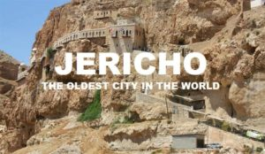 JERICHO - OLDEST CITIES IN THE WORLD